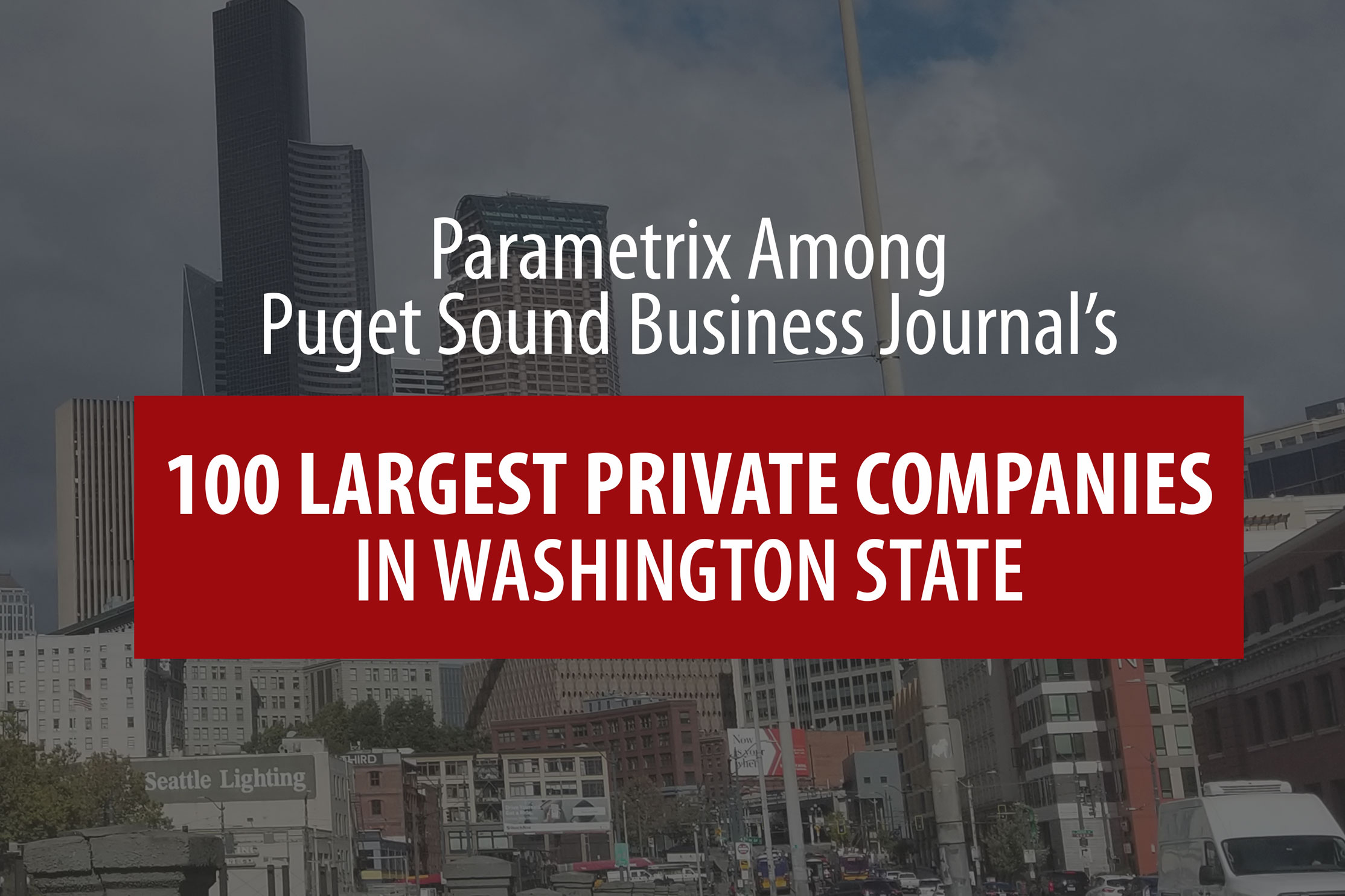 05 29 19 Largest Private Companies in Washington State: Parametrix